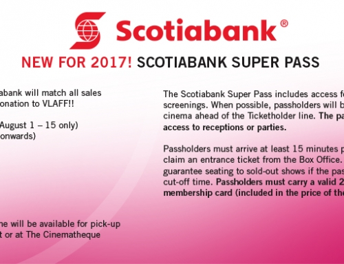 New for 2017! SCOTIABANK SUPER PASS Super Pass