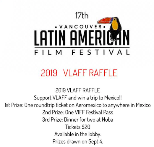 VLAFF RAFFLE! Prizes: Flight to Mexico, VIFF Pass and dinner at Nuba.
