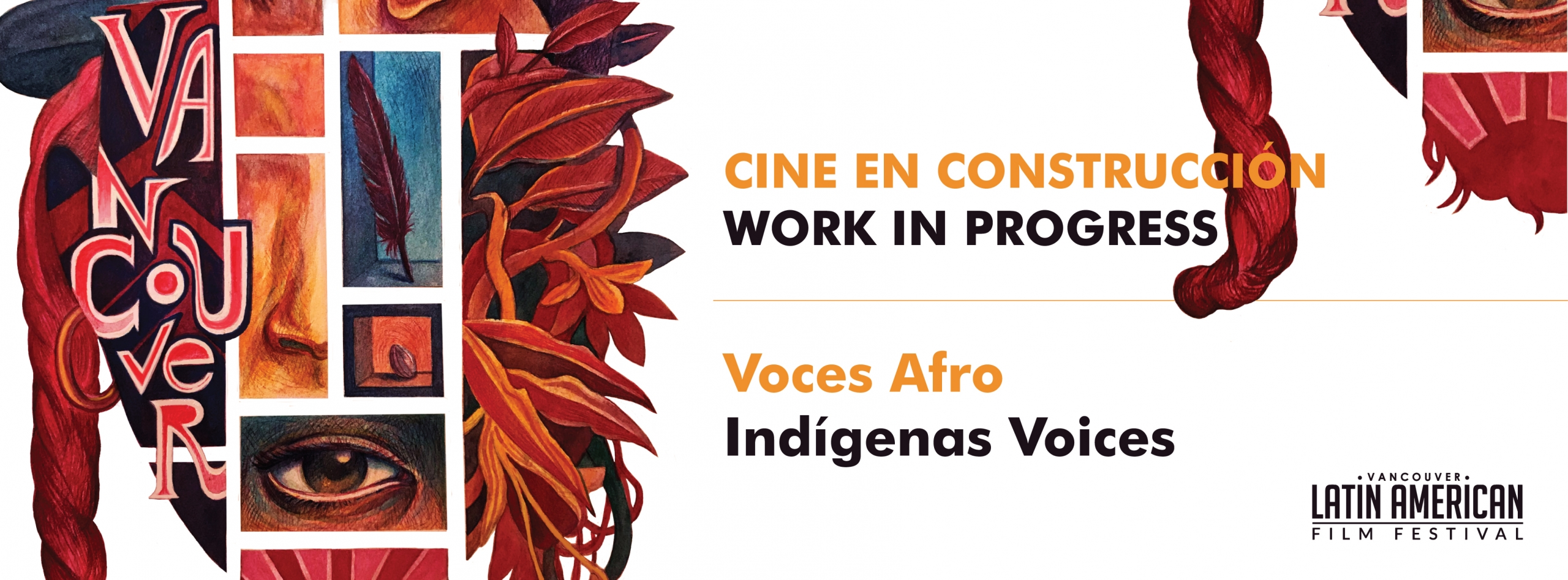 Cine en construcción | Work in Progress /Voces Afro Indígenas Voices
